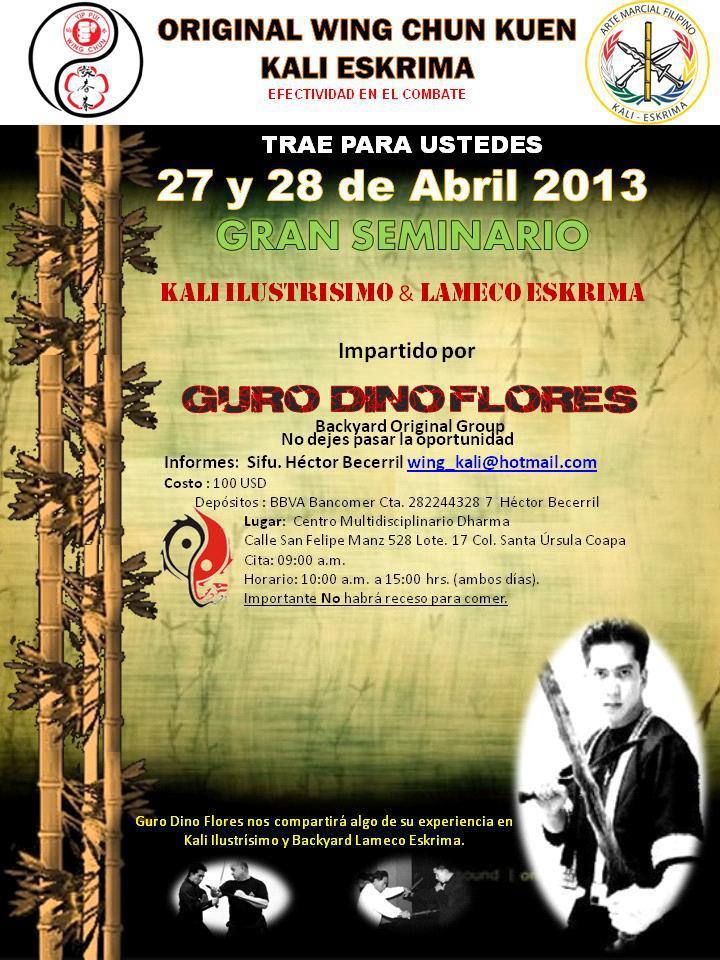 Guro Dino Flores Mexico 2013 kali arnis eskrima FMA Ilustrisimo Lameco Kapisanang Mandirigma