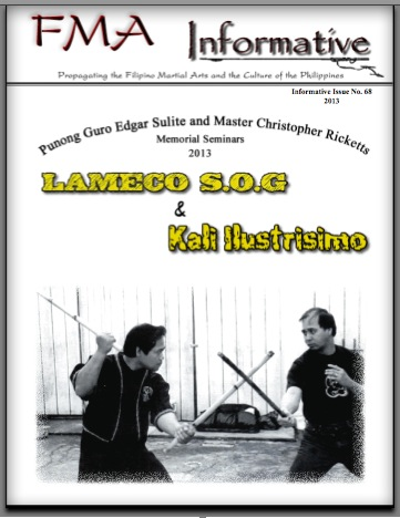 The FMA Informative publishes Punong Guro Edgar G. Sulite and Master Christopher Ricketts Memorial Seminar Special Issue, March 2013, kali kalis eskrima escrima arnis